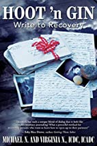 HOOT 'n GIN: WRITE TO RECOVERY by Michael N.