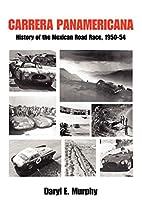 Carrera Panamericana: History of the Mexican…