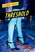 THRESHOLD: A Hard-boiled Thriller by Bonnie…