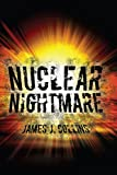 Collins, James: NUCLEAR NIGHTMARE: A Novel