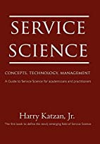 Service Science: Concepts, Technology,…