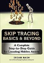 Skip Tracing Basics & Beyond: A Complete…