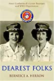 Berneice Herron: Dearest Folks: Sister Leatherneck's Letter Excerpts and WWII Experiences