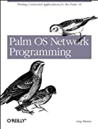 Palm OS Network Programming by Greg Winton