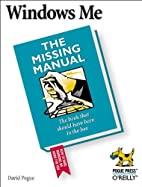 Windows Me: The Missing Manual by David…