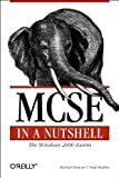 Michael G. Moncur: MCSE in a Nutshell: The Windows 2000 Exams