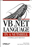 Roman, Steven: Vb.Net Language in a Nutshell: A Desktop Quick Reference