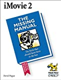Pogue, David: I Movie 2: The Missing Manual