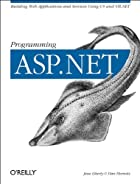 Programming ASP.NET by Jesse Liberty