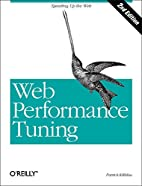 Web Performance Tuning, 2nd Edition…