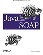 Java and SOAP by Robert Englander