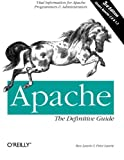 Laurie, Peter: Apache: The Definitive Guide