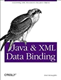 McLaughlin, Brett: Java and XML Data binding