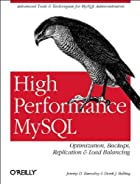 High Performance MySQL by Jeremy D. Zawodny