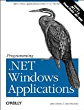 Liberty, Jesse: Programminig .Net Windows Applications