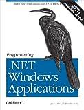 Liberty, Jesse: Programming .Net Windows Applications