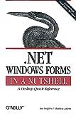 Griffiths, Ian: .NET Windows Forms in a Nutshell
