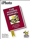 Pogue, David: iPhoto: The Missing Manual