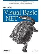 Learning Visual Basic .NET by Jesse Liberty
