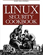 Linux Security Cookbook by Daniel J. Barrett