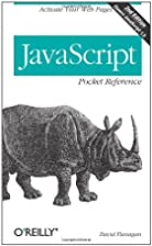 JavaScript Pocket Reference by David…