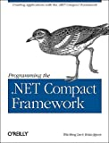 Lee, Wei Meng: Programming the .Net Compact Framework