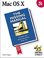 Mac OS X: The Missing Manual, Second Edition…
