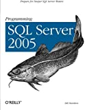 Wildermuth, Shawn: Programming SQL Server 2005