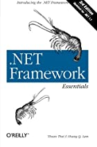 .NET Framework Essentials (2nd Edition) by…