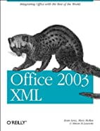 Office 2003 XML by Simon St. Laurent