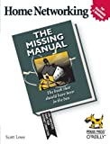 Lowe, Scott: Home Networking: The Missing Manual