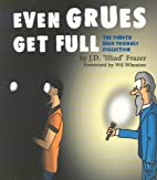 Even Grues Get Full: The Fourth User…