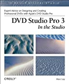DVD Studio Pro 3 In The Studio (O'Reilly…