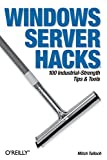 Tulloch, Mitch: Windows Server Hacks
