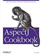 Aspectj Cookbook by Russ Miles