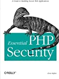 Chris Shiflett: Essential PHP Security