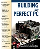 Building The Perfect PC by Robert Bruce…