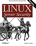 Bauer, Michael D.: Linux Server Security