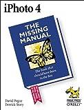 David Pogue: iPhoto 4: The Missing Manual