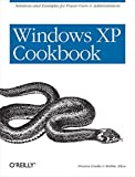 Gralla, Preston: Windows Xp Cookbook