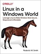 Linux in a Windows World by Roderick Smith