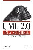 UML 2.0 in a Nutshell by Dan Pilone