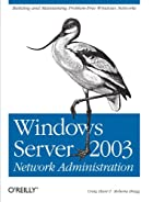 Windows Server 2003 Network Administration…