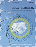 Cranor, Lorrie: Security And Usability: Designing Secure Systems That People Can Use