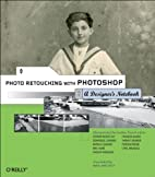 Photo Retouching with Photoshop: A…