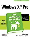 Pogue, David: Windows XP Pro:The Missing Manual: The Book That Should Have Been in the Box