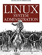 Linux System Administration by Tom Adelstein