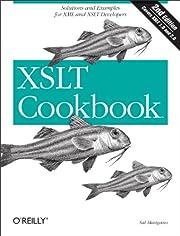 XSLT Cookbook, Second Edition (Cookbooks…