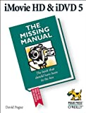 Pogue, David: iMovie HD & iDVD 5: The Missing Manual