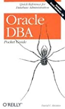 Oracle DBA Pocket Guide (Pocket Reference)…